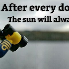 After every downpour the sun will always shine !!